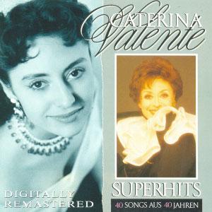 Caterina-Valente---Superhits---40-Songs-Aus-40-Jahren
