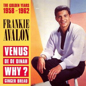 Frankie Avalon - The Golden Years 1958 - 1962 (1991)