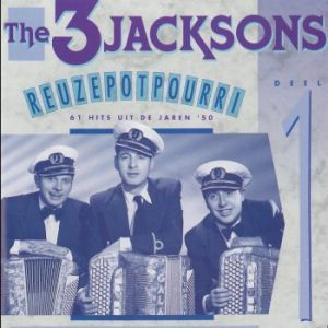 The 3 Jacksons - Reuzepotpourri Deel 1 (1993)