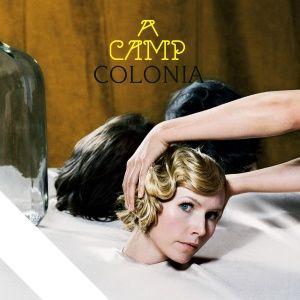 A Camp - Colonia (2009)