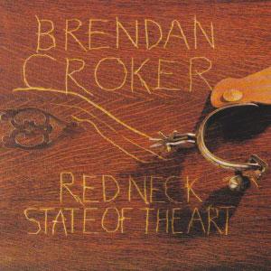 Brendan-Croker---Redneck-State-Of-The-Art-(1995)