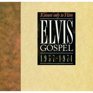 Elvis-Presley---Known-Only-to-Him-Elvis-Gospel-1957-1971-(1989)