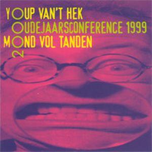 Youp van 't Hek Mond Vol Tanden