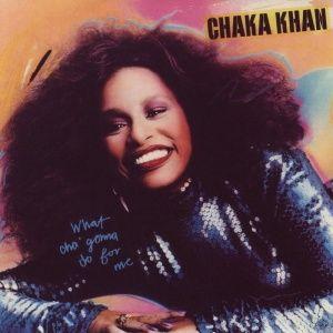 Chaka Khan - What Cha' Gonna Do for Me (1981)