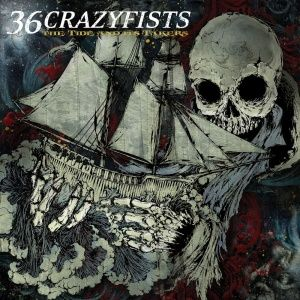 36-crazyfists-the-tide-and-its-takers-2008
