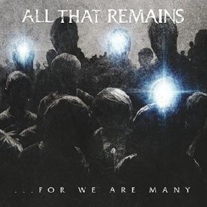 all-that-remains-for-we-are-many-2010