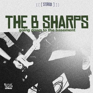 the-b-sharps-going-down-to-the-basement