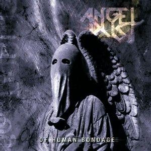 Angel Dust - Of Human Bondage (2002)