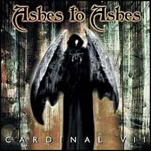 Ashes to Ashes - Cardinal VII (2002)