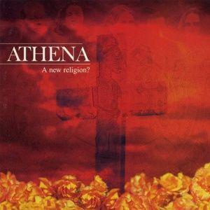 Athena - A New Religion (1998)