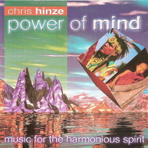 Chris-Hinze---Power-Of-Mind-(1999)