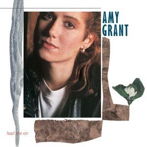 Amy Grant - Lead Me On (1988)