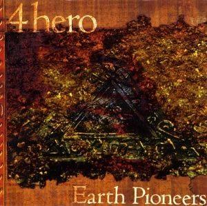 4 Hero - Earth Pioneers (1997)