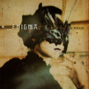 Enigma - The Screen Behind the Mirror (2000)