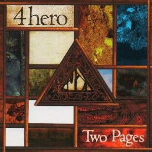 4 Hero - Two Pages (1998)