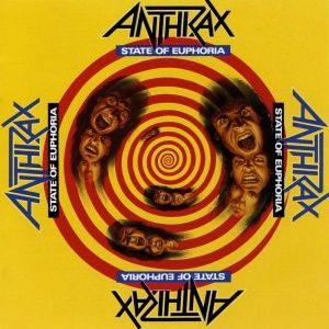Anthrax - State of Euphoria (1988)