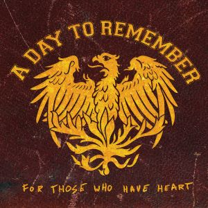 A Day to Remember - For Those Who Have Heart (2007)