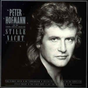 Peter Hofmann And The London Symphony Orchestra - Stille Nacht (1989)