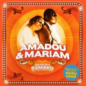 Amadou & Mariam - Dimanche à Bamako (2005)