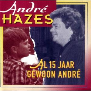 André-Hazes---Al-15-Jaar-Gewoon-André-(1994)
