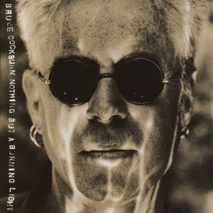 Bruce Cockburn - Nothing but a Burning Light (1991)