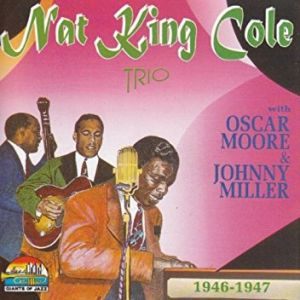 nat king cole 1946 the song dailymotion cd nat king cole trio the 1946 1947 1997 noviomusic 477